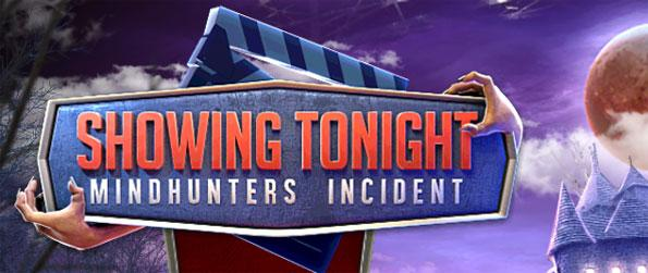 Showing Tonight: Mindhunters Incident - Solve the mystery of the Mindhunters and escape the movie.