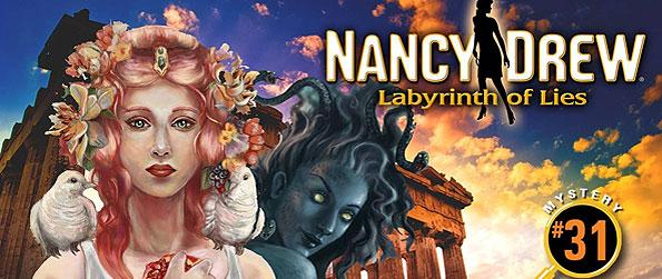 Nancy Drew: Labyrinth of Lies - On this 31st sequel of the Nancy Drew Series, pick up on the investigation around Phidias Cultural Center, a Greek museum, and scour for its missing artifacts and staff.