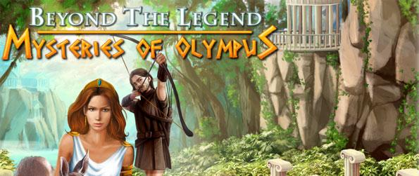 Beyond the Legend: Mysteries of Olympus - Travel to ancient Greece to relive a beautiful tale of romance in this exciting Hidden Object Adventure.