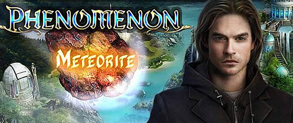 Phenomenon: Meteorite - Phenomenon: Meteorite is an intriguing hidden-object adventure which takes you to a world enveloped by magic and mystery -- that gets you exploring the great unknown!