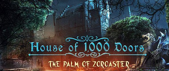 House of 1000 Doors: The Palm of Zoroaster - Guide Kate Reed as she searches for the artifacts that can break the power of a cursed gem in House of 1,000 Doors: The Palm of Zoroaster.