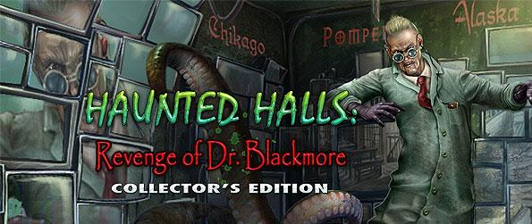 Haunted Halls: Revenge of Doctor Blackmore - The doctor is back, and has seamed together another nefarious plot to get torture you and your fiancé through a series of maddening maze of puzzles!