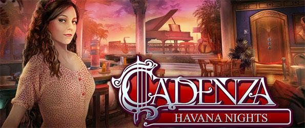 Cadenza: Havana Nights - Enjoy this exhilarating hidden object game that'll take you on an unforgettable journey.