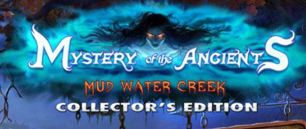Mysteries of the Ancients: Mud Water Creek Collector's Edition - Find out why Arlene's ghost continues to haunt the Price estate.