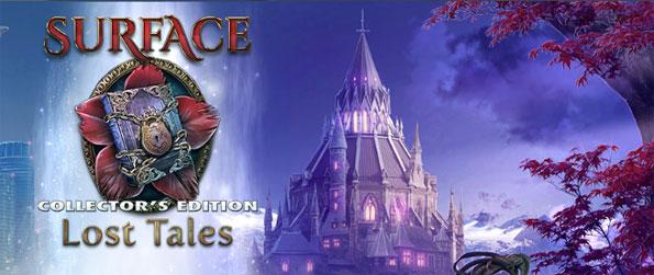 Surface: Lost Tales Collector's Edition - Go back to the fairy tale world with enemies in pursuit.