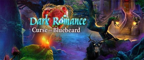 Dark Romance: Curse of Bluebeard - Play this exciting hidden object game that raises the bar for future games to come.