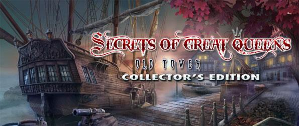 Secrets of Great Queens: Old Tower Collector's Edition - Unfold the great secret of queens in this addicting hidden object adventure game.