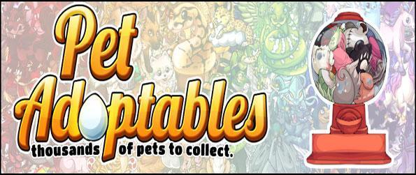 Pet Adoptables - Adopt and raise many amazing pets in this addicting game that doesn't disappoint.