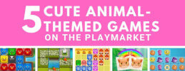 5 Cute Animal-themed Games on the Playmarket thumb