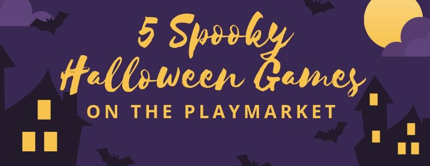 5 Spooky Halloween Games on The PlayMarket large
