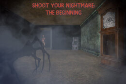 Shoot Your Nightmare: The Beginning thumb
