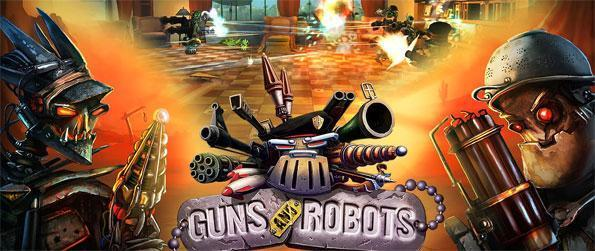 Guns and Robots - Build your own robot and use it to obliterate anyone who stands in your path.