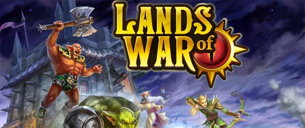 Lands of War - Grow your castle and fief to become one of the most powerful in the world.