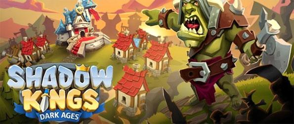 Shadow Kings: Dark Ages - Be king, strengthen your kingdom, build amazing structures, and raise an army to fight off hordes of evil forces.
