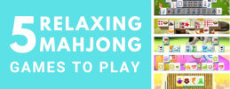 5 Relaxing Mahjong Games to Play thumb