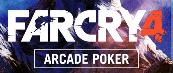 Far Cry 4 Arcade Poker - Enjoy this exciting poker game that's unlike any other poker game you've played before.