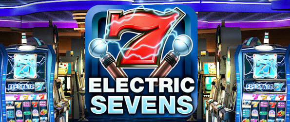 Electric Sevens Slots - Worry not about the long grind, for there's none of that here.