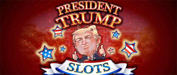 President Trump Slots - Enjoy this exciting slots game that's perhaps the most thematically unique game that we've seen from this genre.