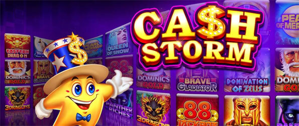 Cash Storm Casino - Play this exceptional mobile based slots game that'll have you hooked for hours upon hours.