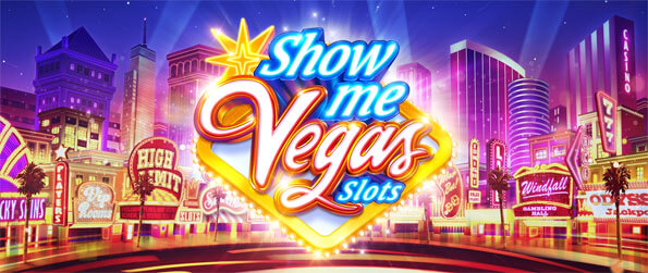 Show me Vegas Slots - Get hooked on this high-end slots game that's a cut above the rest.