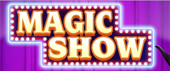 Slot Magic Show - Wager your money on those combinations, and win big!