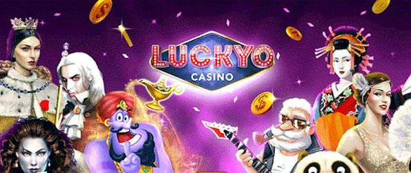 Luckyo Casino - Enjoy this top quality casino game that will have you hooked for hours upon hours.