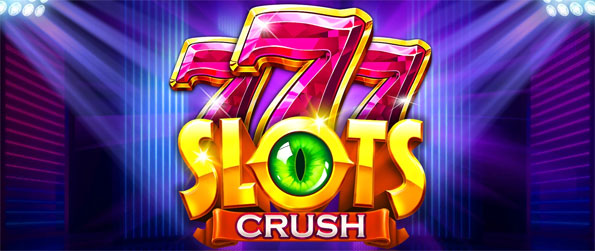 Slots Crush - Play this thoroughly entertaining slots game that's filled to the brim with exciting features.