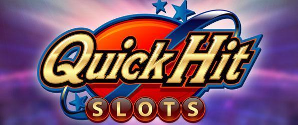 Quick Hit Slots - Hit it quick and hit it big as you aim for the jackpot, playing through the variety of slot machines - high stakes style.