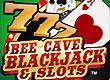 Bee Cave Blackjack Casino and Slots game