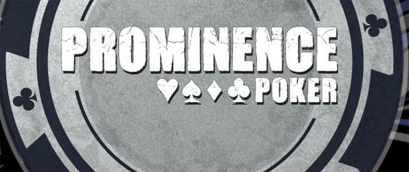 Prominence Poker - Challenge other players in Texas Hold 'Em rules.