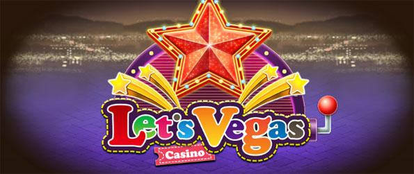 Let's Vegas - Enjoy a wide range of casino games from slot machines, Baccarat, Blackjack and more.