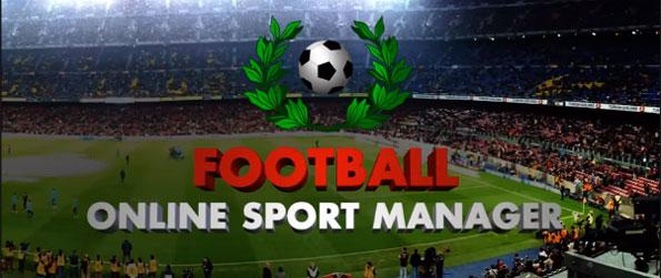 Football Online Sports Manager - Manage your football team in the most celebrated leagues against the best teams from all over the world.