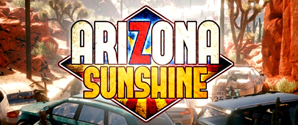 Arizona Sunshine VR  - One of the most popular zombie shooters in VR every high-end VR gamer should have in one's VR gaming library.