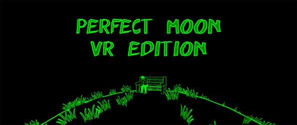 Perfect Moon VR Edition - Enjoy some classic 2D plaforming action in virtual reality and solve challenging puzzles in Perfect moon VR Edition!