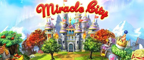 Miracle City - Build your very own city in Miracle City - plant crops, construct a variety of structures, and make your citizens happy.