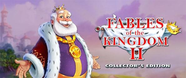 Fables of the Kingdom II Collector's Edition - Save the king from a terrible curse in this epic time management game.