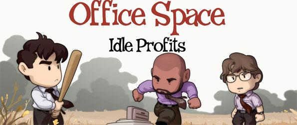 Office Space: Idle Profits - Amusingly cute as the stuff made of dreams, Office Space: Idle Profit is a game that's designed for the average and frustrated office worker.