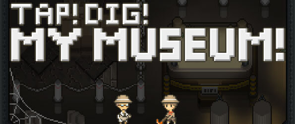 Tap! Dig! My Museum! - Go on expeditions to dig for dinosaur bones that you'll then display at your own museum in this fun and addictive idle game, Tap! Dig! My Museum!