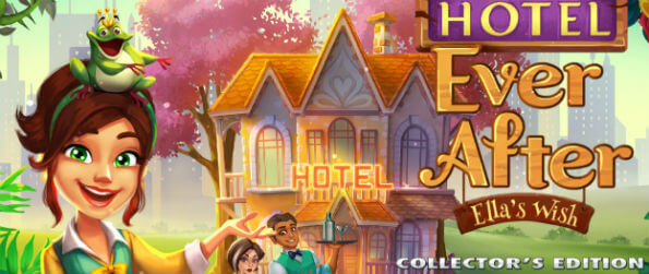 Hotel Ever After - Ella's Wish Collector's Edition - Have you ever dreamt of becoming a manager of your very own gorgeous hotel?