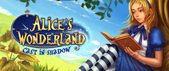 Alice's Wonderland: Cast In Shadow - Help Alice as she explores wonderland and covers the secrets that this strange land holds for her.