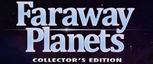 Faraway Planets Collector's Edition - Embark on a space exploration adventure like never before and make quirky new friends!