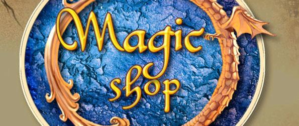 Magic Shop - Master the magic of Loriel and be the best artifact craftsman there is.