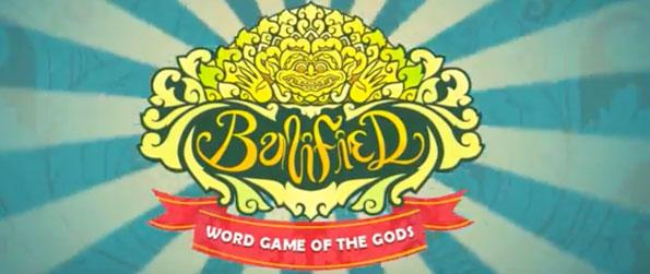 Balified - Come and get yourself balified in this amazingly unique and competitive word game!