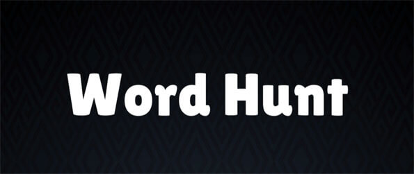 Word Hunt - Find all the words in this delightful word finding game that you can enjoy in the comfort of your mobile device.