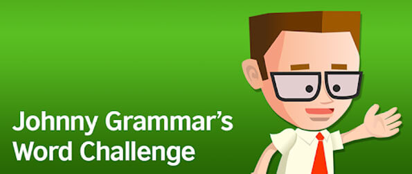 Learn English with Johnny Grammar's Word Challenge - Beat the clock to get spellings and grammar right in this educational game that'll keep you immersed.