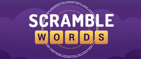Scramble Words - Make all the required words by unscrambling the letters given!