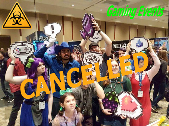 Gaming Events Cancelled