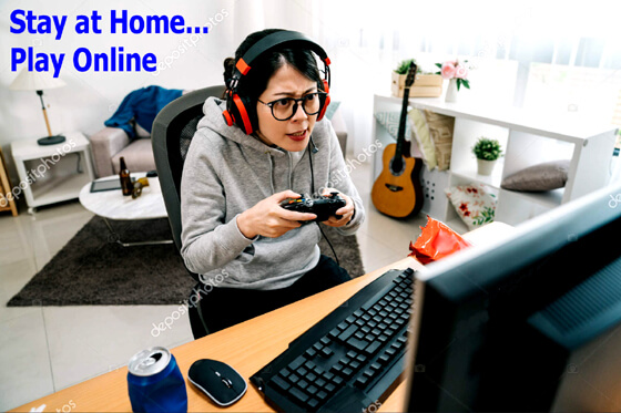 Stay at Home... Play Online
