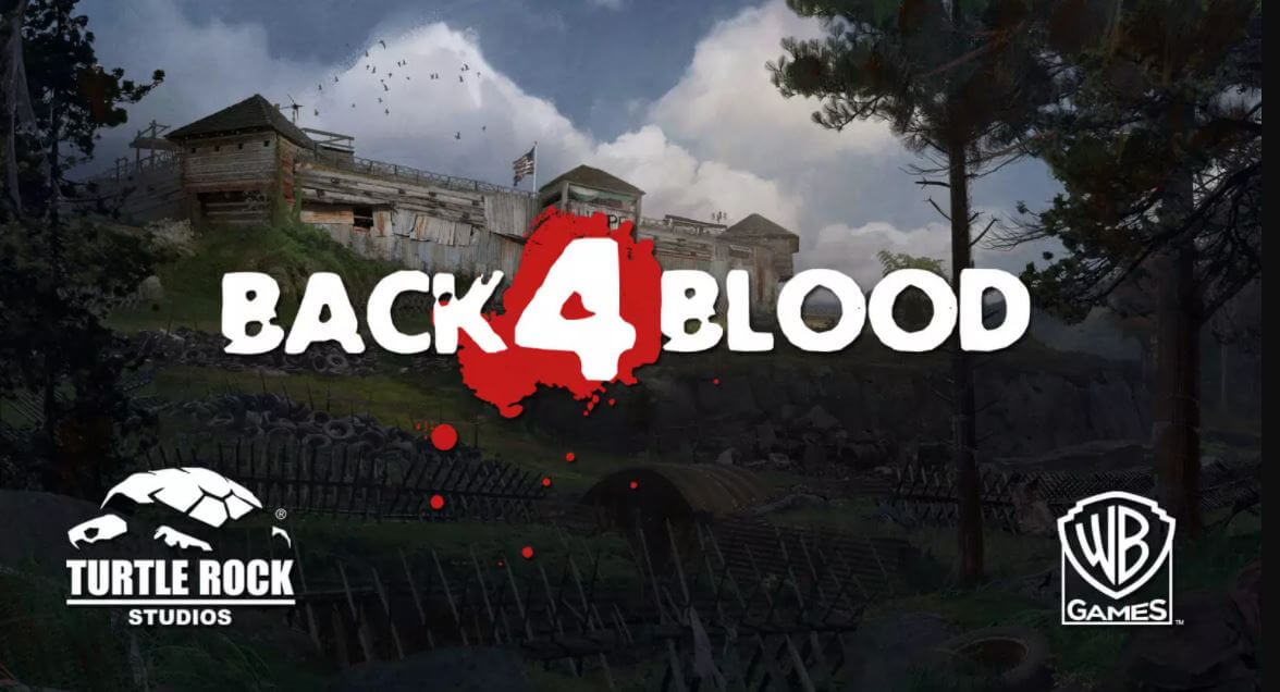 Back 4 Blood is the new L4D