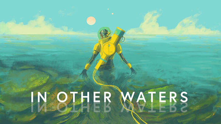 In Other Waters Now Available on PC and Nintendo Switch